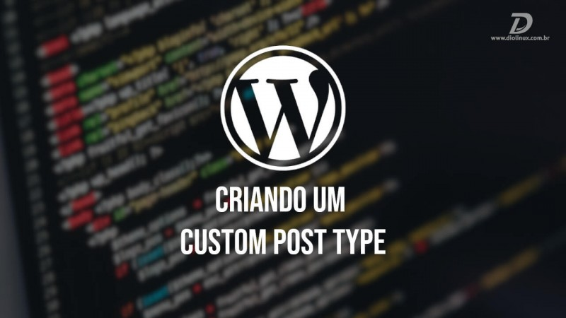 Criando um custom post type