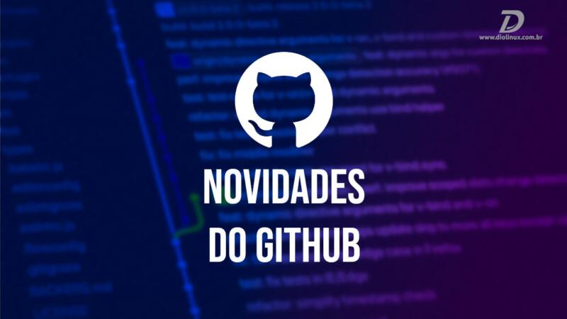Novidades do GitHub