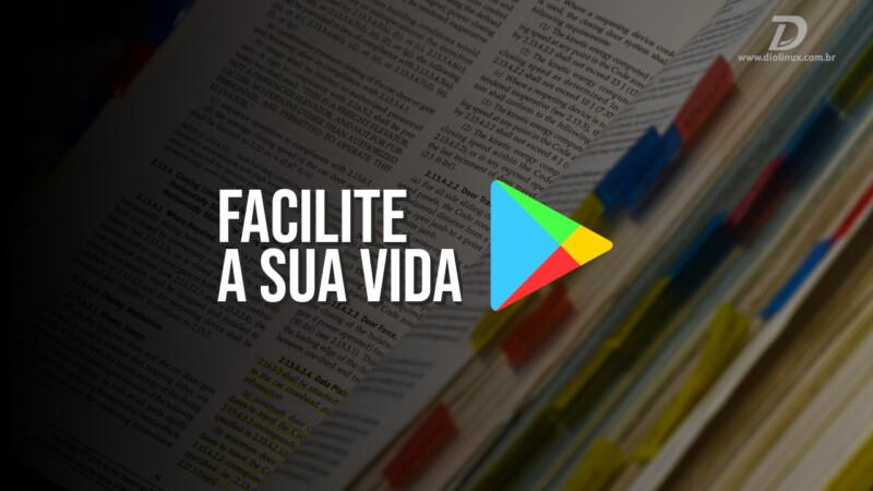 Facilite a sua vida com aplicativos para Android