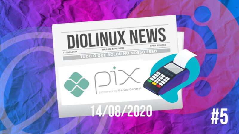 Resumão da Semana Linux Mundo Tecnologia