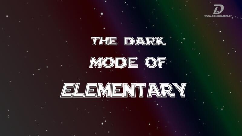 O dark mode do Elementary OS 6